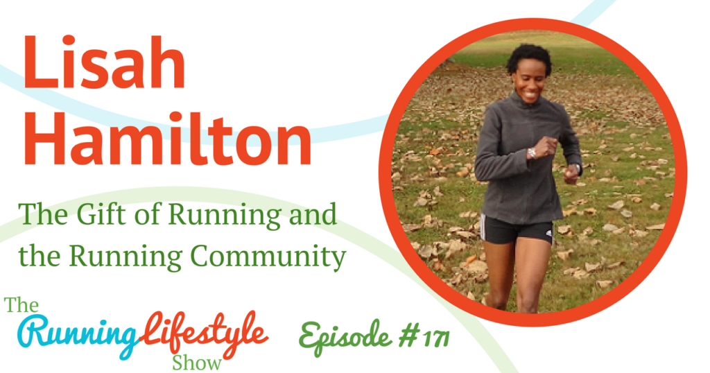171: The Gift of Running and the Running Community - The